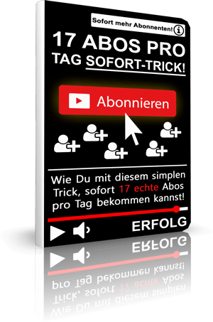 17 YouTube Abonnenten pro tag sofort Trick 300 tp